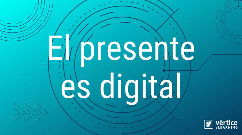 El presente es digital